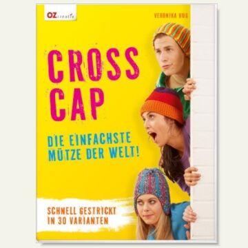 """Buch """"Cross-Cap - Die einfachste Mütze der Welt!"""""""
