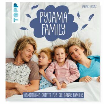 """Buch """"Pyjama Family - Gemütliche Outfits für die ganze Familie"""""""
