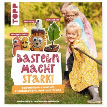 """Buch """"Basteln macht stark!"""""""