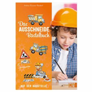 """Das """"Ausschneide-Bastelbuch: Auf der Baustelle"""""""