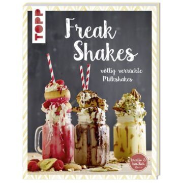"Buch ""Freak Shakes"""